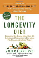 THE LONGEVITY DIET - LONGO, VALTER, PH.D. - (0525534075)