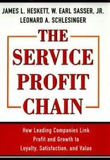 The Service Profit Chain: How Leading Companies Link Profit and Growth to Loyalt