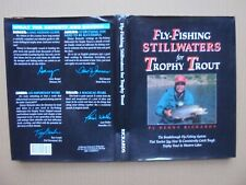 Fly-Fishing Stillwaters For Trophy Trout by Denny Rickards 1997 First Edition Hb