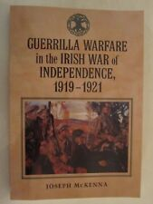Guerrilla Warfare in the Irish War of Independence, 1919–1921
