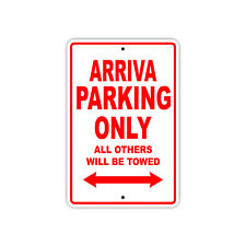 Arriva Parking Only Boat Ship yacth Marina Lake Dock Aluminum Metal Sign