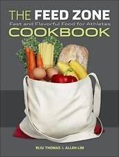 The Feed Zone Cookbook: Fast and Flavorful Food for Athletes, Very Good Books