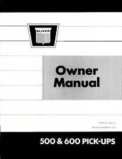 Oliver 600 620 627 640 647 Cultivator Operators Manual