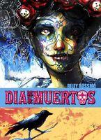Dia de Los Muertos by Riley Rossmo TPB 2013 Image Shadowline OOP
