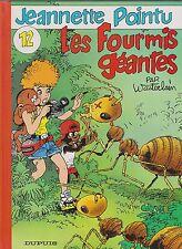 Jeannette Pointu 12. Les fourmis géantes. WASTERLAIN 1997 - EO.