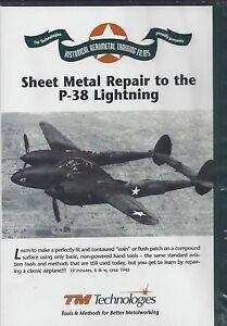 SHEET METAL REPAIR TO THE P-38 LIGHTNING Kent White Tin Man Aerometal DVD