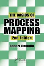The Basics of Process Mapping, 2nd Edition by Damelio, Robert