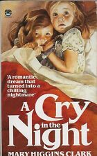 *A CRY IN THE NIGHT by MARY HIGGINS CLARK - Author of A STRANGER IS WATCHING [2]