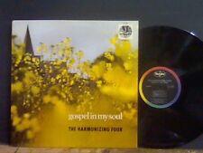 HARMONIZING FOUR  Gospel In My Soul  LP    NEAR-MINT !!