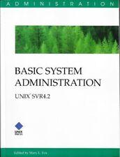 Basic System Administration: Unix Svr 4.2 Fox, Mary L.