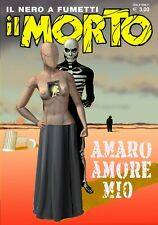 Fumetto Noir IL MORTO n.36 Amaro Amore mio