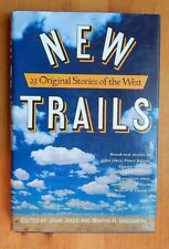 NEW TRAILS Edited by John Jakes & Martin H. Greenberg, First Edition, 1994