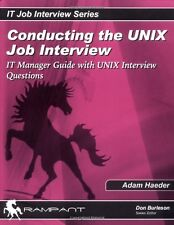 Conducting the Unix Job Interview: It Manager Guid