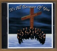 BRASWELL FAMILY cd like new IT'S ALL BECAUSE OF YOU - 12 TRACKS