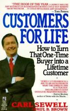 Customers for Life by Carl Sewell and Paul B. Brown (1991, Paperback)