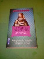 Marie Bourassa - Le Maître des Peines, Tome 2 : La Mariage de la Licorne