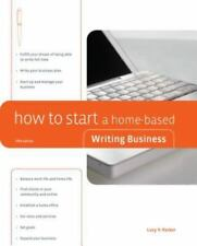 How to Start a Home-Based Writing Business, 5th (Home-Based Business-ExLibrary