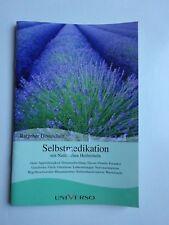 Selbstmedikation*Ratgeber*Gesundheit*Heilpflanzen*Kräuter*Natürliche*Heilmittel*