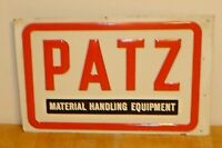 Vintage Patz Material Handling Equipment Embossed Tin / Metal Iowa Farm Sign