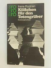 Irene Rodrian Küßchen für den Totengräber Kriminalroman rororo thriller +