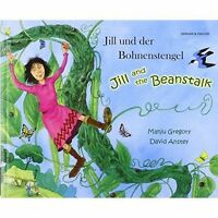Jill and the beanstalk (English/German) by Gregory, Manju, NEW Book, FREE & Fast