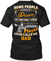 On trend Lacrosse Dad - Some People Only Dream Of Hanes Tagless Tee T-Shirt