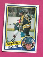 1984-85 OPC # 185 BLUES DOUG GILMOUR  ROOKIE EX-MT CARD (INV# D5648)