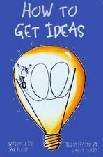 How to Get Ideas by Jack Foster, Good Book