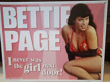 BETTIE PAGE, PIN-UP,NEVER THE GIRL NEXT DOOR,GLAMOUR, METAL  WALL SIGN  30X40CM