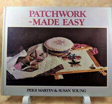 Patchwork ~ Made Easy Peigi Martin & Susan Young