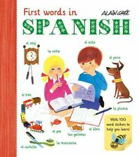 Alain Gree - First Words in Spanish, Gree 9781908985743 Fast Free Shipping-.
