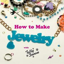 How to Make Jewelry with Tatty Devine-ExLibrary