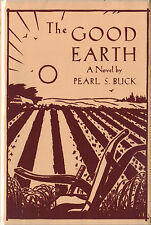 THE GOOD EARTH-PERAL BUCK-1ST/1ST W/DUST JACKET-1931-VERY NICE COPY!