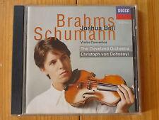 BRAHMS / SCHUMANN Violinkonzerte D-Dur D-Moll Joshua Bell Christoph von Dohnanyi
