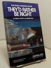 They'd Rather Be Right by Mark Clifton and Frank Riley - reprint