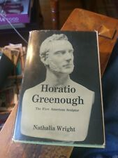 Horatio Greenough The First American Sculptor Nathalia Wright 1963 W/ Letter