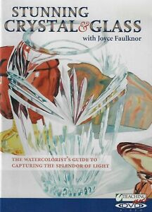 Stunning Crystal & Glass with Joyce Faulknor - Watercolor Instruction - DVD