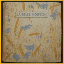 LA BELLE MOISSON poésies Cours moyens Manon Iessel 1942