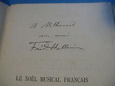 FREDERIC HELLOUIN Le NOEL MUSICAL FRANCAIS 1906 ENVOI Signé à MITHOUARD MUSIQUE