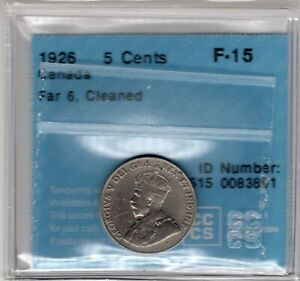 1926 Canada 5 Cent - Nickel - Far 6 - Cleaned - CCCS - Fine Fifteen