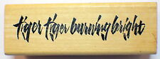 Tiger Tiger Burning Bright Saying Wooden Rubber Stamp