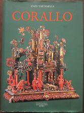 Libro CORALLO Storia e arte dal XV al XIX secolo Enzo Tartamella Maroda Editrice