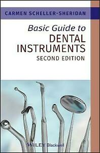 Basic Guide to Dental Instruments, 2nd Edition by Scheller-Sheridan