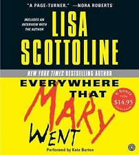 Everywhere That Mary Went by Lisa Scottoline (2004, CD, Abridged)