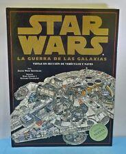 LIBRO ESPAÑOL TAPA DURA - STAR WARS LA GUERRA DE LAS GALAXIAS VEHICULOS NAVES