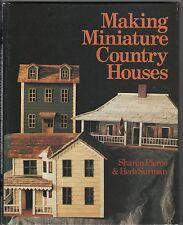 Making Miniature Country Houses, Sharon Pierce & Herb Surman 1990 HC VG