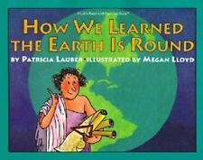 How We Learned the Earth Is Round (A Let's-Read-and-Find-Out Book)