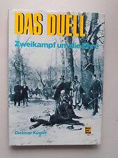 Das Duell Zweikampf um die Ehre 1. Auflage 1986