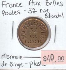 France Aux Belles Poules - 32 Rue Blondel - Monnaie de Singe - Plastic