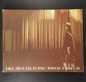 1975 Libro DIEZ ANOS DEL TEATRO MANOLO FABREGAS autografiados a Carlos Montalban
